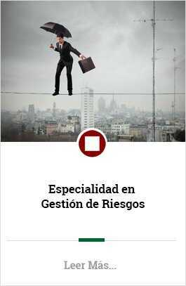 Especialidad en Gestion de Riesgos