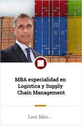 MBA especialidad en Logistica y Supply Chain Management
