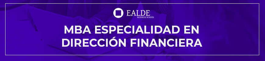 MBA especialidad en Dirección Financiera