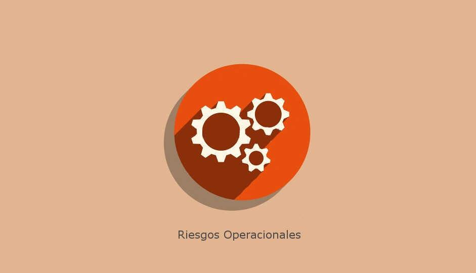 riesgos operacionales gestión de riesgos