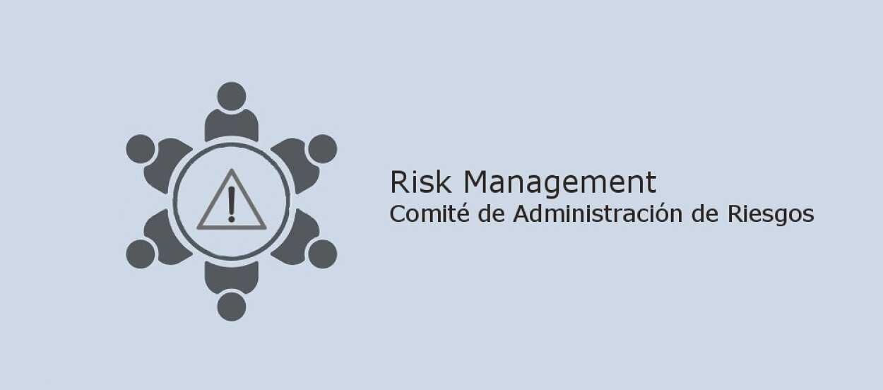 comité administración gestión de riesgos