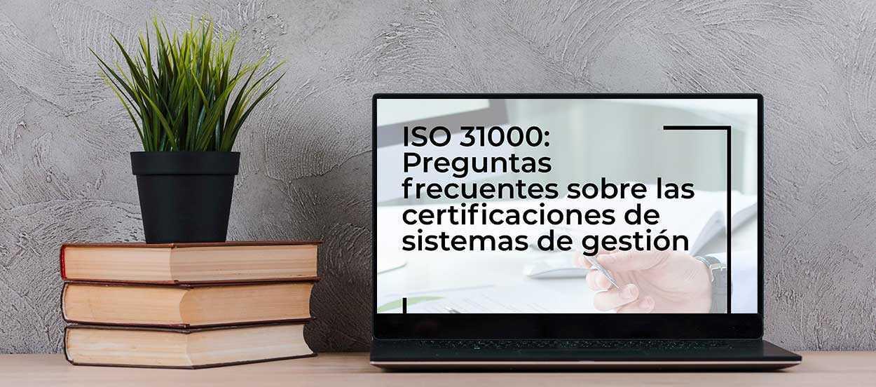 Preguntas frecuentes sobre ISO 31000