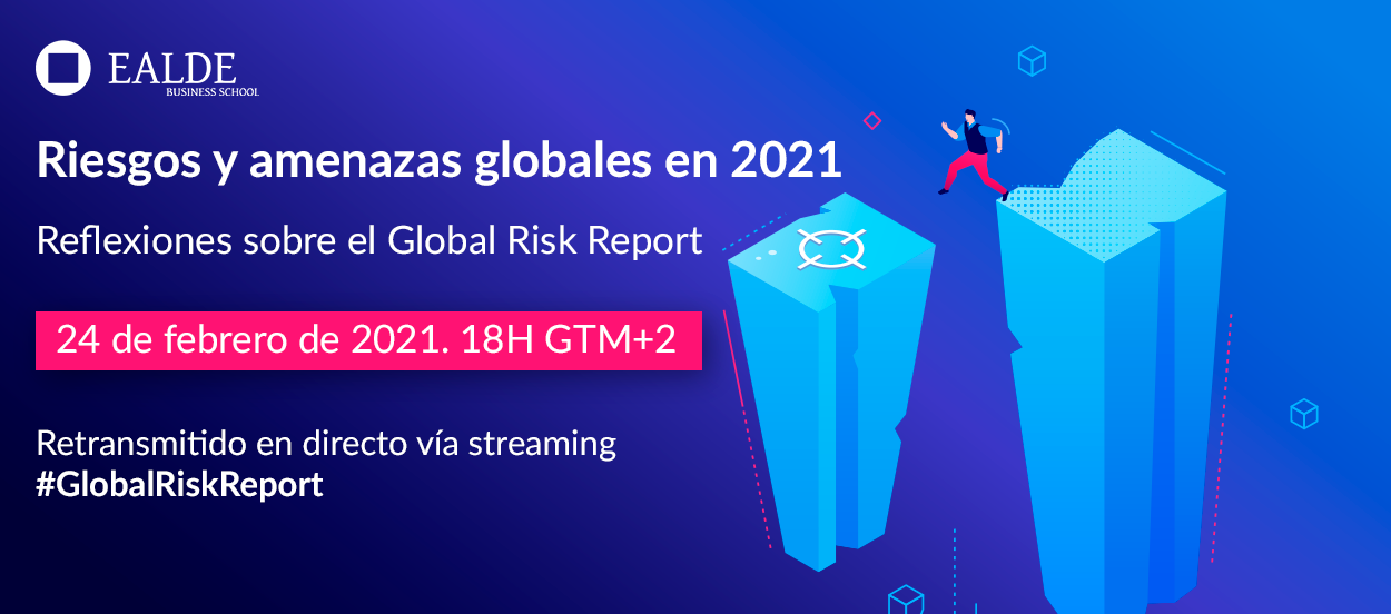 Evento Online Riesgos y amenazas globales en 2021