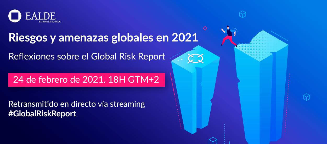 El evento sobre riesgos globales en 2021 es gratuito